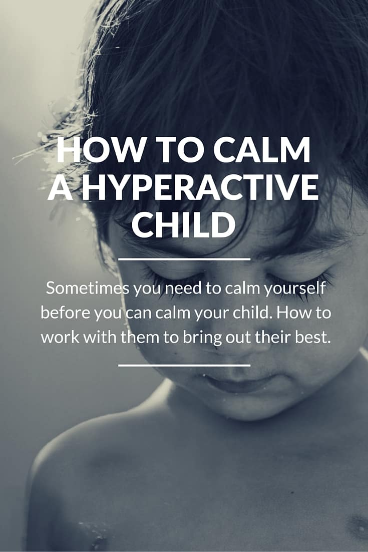 How to Calm a Hyperactive Child